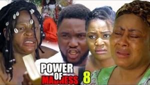 Video: Power Of Madness Season 8  - 2018 Latest Nigerian Nollywood Movie